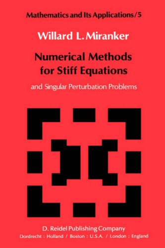 9789027711076: Numerical Methods for Stiff Equations and Singular Perturbation Problems (Mathematics and Its Applications)