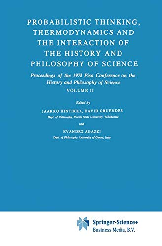 9789027711274: Probabilistic Thinking, Thermodynamics and the Interaction of the History and Philosophy of Science: Proceedings of the 1978 Pisa Conference on the ... of Science Volume II (Synthese Library)
