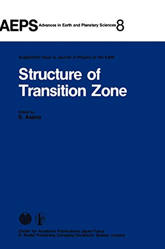 9789027711496: Structure of Transition Zone (Advances in Earth and Planetary Sciences)