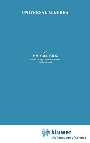 9789027712134: Universal Algebra (Mathematics and Its Applications)