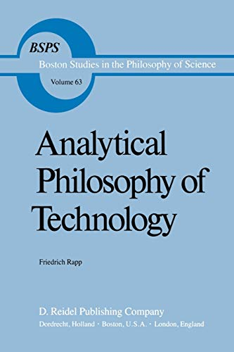9789027712226: Analytical Philosophy of Technology (Boston Studies in the Philosophy and History of Science) (Volume 63)