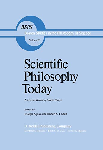 SCIENTIFIC PHILOSOPHY TODAY: ESSAYS IN HONOUR OF: AGASSI, Joseph, Robert