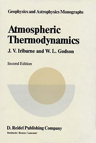 9789027712967: Atmospheric Thermodynamics (Geophysics and Astrophysics Monographs)