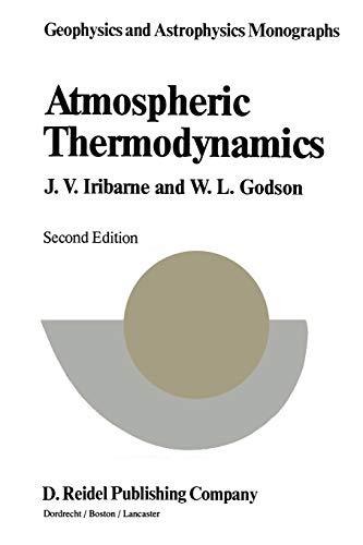 9789027712974: Atmospheric Thermodynamics (Geophysics and Astrophysics Monographs)