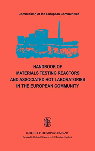Handbook of Materials Testing Reactors and Associated: Peter von der