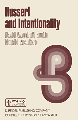 9789027713926: Husserl and Intentionality: A Study of Mind, Meaning, and Language (Synthese Library)