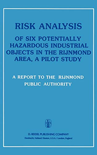 9789027713933: Risk Analysis of Six Potentially Hazardous Industrial Objects in the Rijnmond Area: A Pilot Study