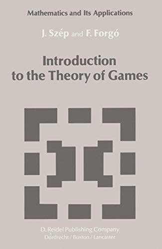 9789027714046: Introduction to the Theory of Games (Mathematics and its Applications)