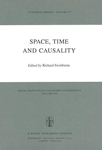 9789027714374: Space, Time and Causality: Royal Institute of Philosophy Conferences Volume 1981 (Synthese Library)