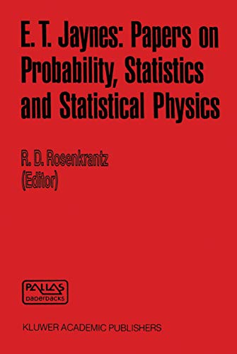 9789027714480: E. T. Jaynes: Papers on Probability, Statistics and Statistical Physics (Synthese Library)