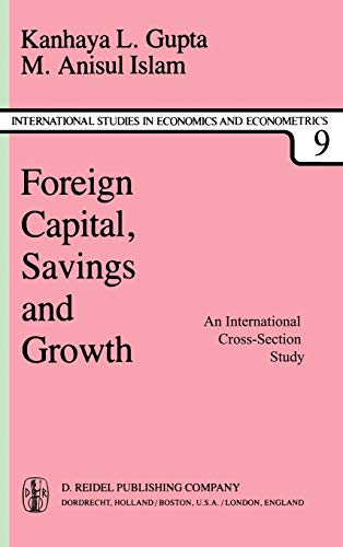 Foreign Capital, Savings and Growth: An International: Gupta, K. L.,