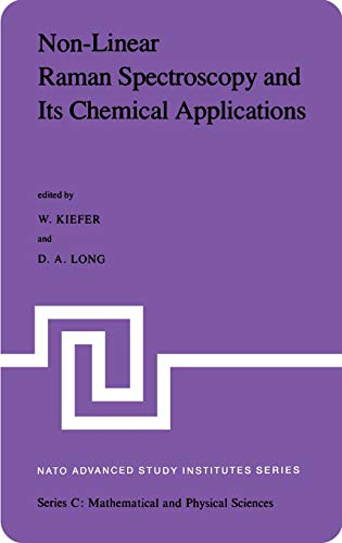 Non-Linear Raman Spectroscopy and Its Chemical Applications: Kiefer, W.