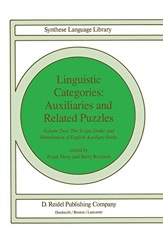 Linguistic Categories: Auxiliaries and Related Puzzles: Volume