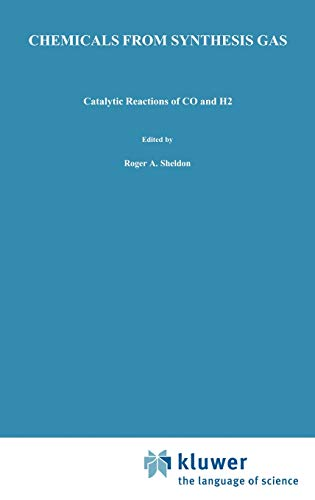 9789027714893: Chemicals from Synthesis Gas: Catalytic Reactions of Co and H: Catalytic Reactions of CO and H2: 3