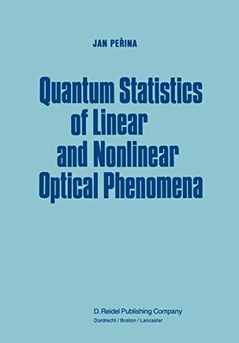 9789027715128: Quantum Statistics of Linear and Nonlinear Optical Phenomena