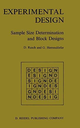 Experimental Design: Sample Size Determination and Block: Rasch, Dieter, Herrend?rfer,