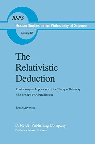 9789027716996: The Relativistic Deduction: Epistemological