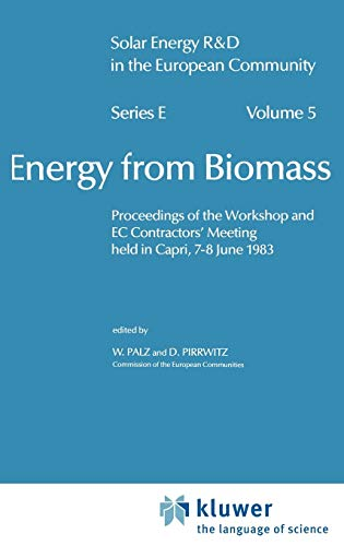 Energy from Biomass (Solar Energy R&D in the Ec Series E:) (v. 5): Wolfgang Palz, D. Pirrwitz