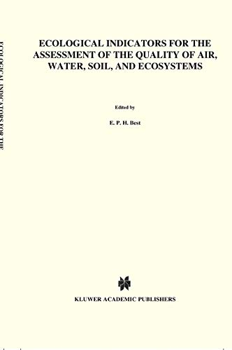 Ecological Indicators For The Assessment Of The Quality Of Air Water Soil And Ecosystems
