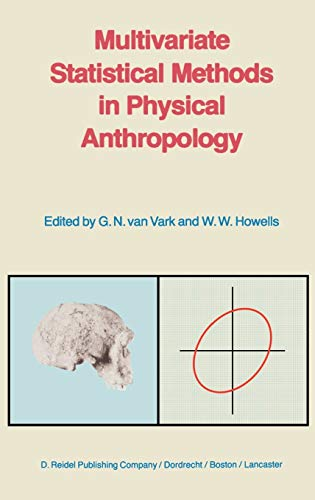 9789027717344: Multivariate Statistical Methods in Physical Anthropology: A Review of Recent Advances and Current Developments