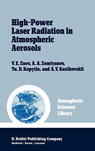 High-Power Laser Radiation in Atmospheric Aerosols: Nonlinear: Zuev, V.E., Zemlyanov,