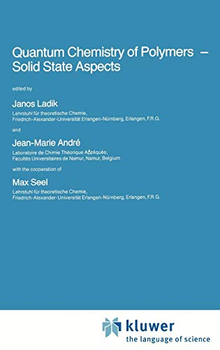 9789027717412: Quantum Chemistry of Polymers ― Solid State Aspects (Nato Science Series C:)