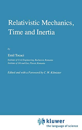 9789027717696: Relativistic Mechanics, Time and Inertia (Fundamental Theories of Physics)