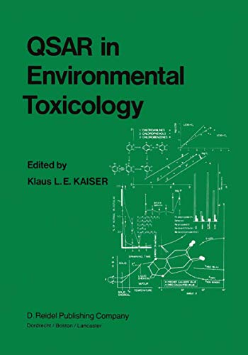 9789027717764: QSAR in Environmental Toxicology: Proceedings of the Workshop on Quantitative Structure-Activity Relationships (QSAR) in Environmental Toxicology held ... Hamilton, Ontario, Canada, August 16–18, 1983