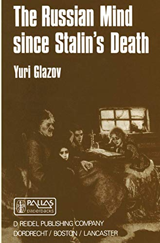 9789027718280: The Russian Mind Since Stalin's Death (Sovietica)