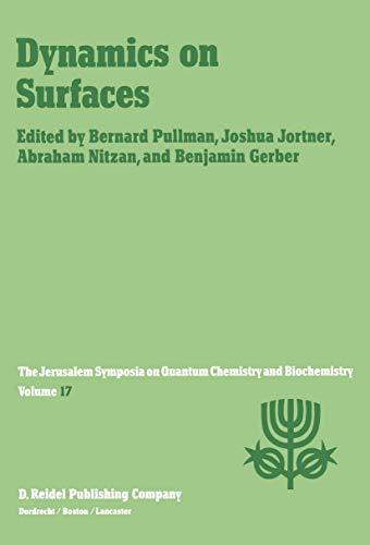 Dynamics on Surfaces (Jerusalem Symposia): Abraham Nitzan, Bernard