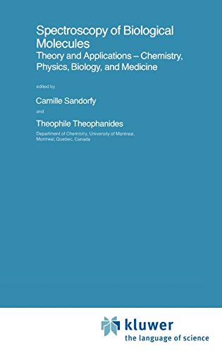 Spectroscopy of Biological Molecules : Theory and Applications - Chemistry, Physics, Biology, and Medicine - Camille Sandorfy