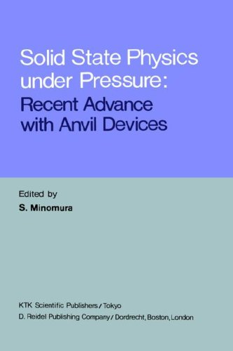 Solid State Physics Under Pressure: Recent Advances with Anvil Devices: Minomura, S (Editor)