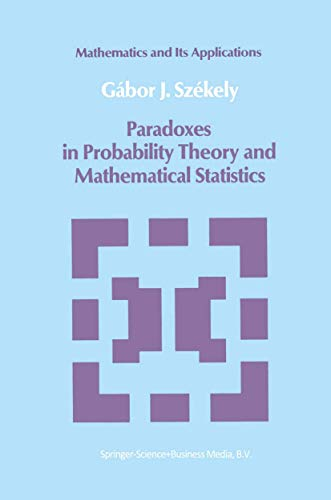9789027718990: Paradoxes in Probability Theory and Mathematical Statistics (Mathematics and its Applications)