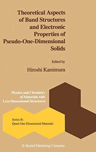 9789027719270: Theoretical Aspects of Band Structures and Electronic Properties of Pseudo-One-Dimensional Solids (Physics and Chemistry of Materials with B)