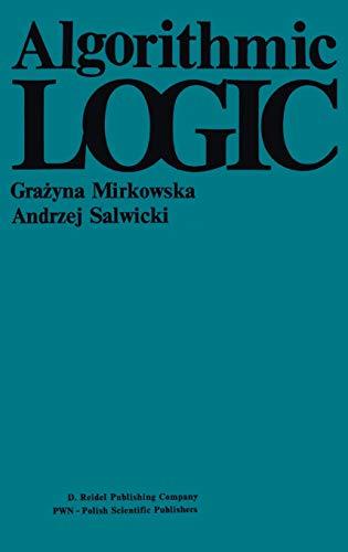 Algorithmic Logic: A. Salwicki