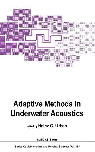 9789027719829: Adaptive Methods in Underwater Acoustics (Nato Science Series C:)