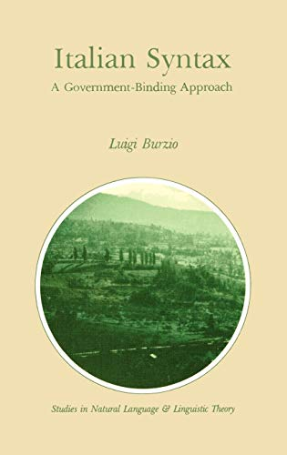 9789027720146: Italian Syntax: A Government-Binding Approach (Studies in Natural Language and Linguistic Theory)