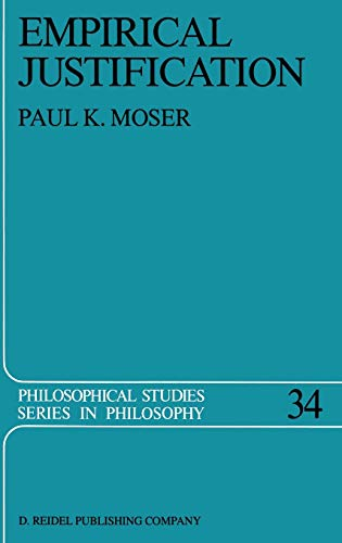 9789027720412: Empirical Justification (Philosophical Studies Series)