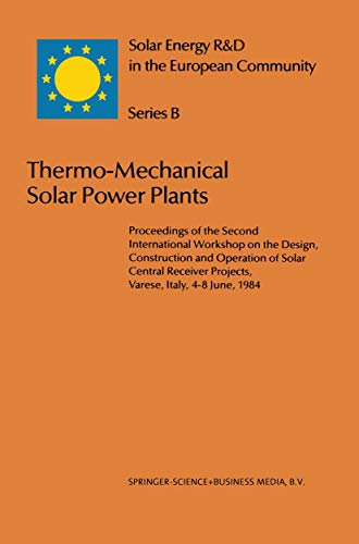 Thermo-Mechanical Solar Power Plants: Proceedings of the Second International Workshop on the ...