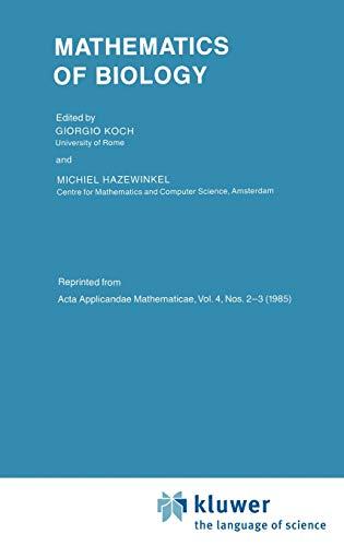 9789027720696: Mathematics of Biology