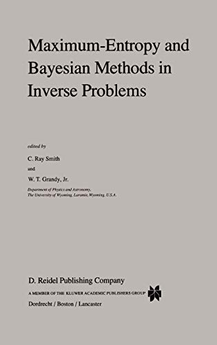 Maximum Entropy and Bayesian Methods in Inverse Problems