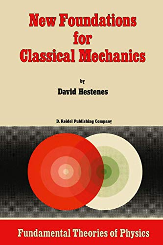 9789027720900: New Foundations for Classical Mechanics (Fundamental Theories of Physics)