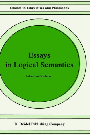 9789027720917: Essays in Logical Semantics (Studies in Linguistics and Philosophy)
