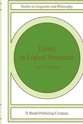 9789027720924: Essays in Logical Semantics: Volume 29 (Studies in Linguistics and Philosophy)