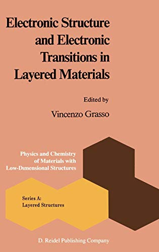 9789027721020: Electronic Structure and Electronic Transitions in Layered Materials (Physics and Chemistry of Materials with A)
