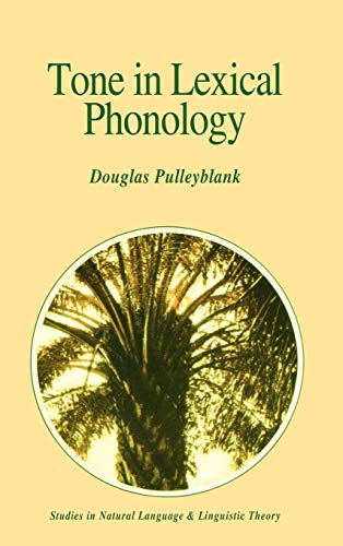 Tone In Lexical Phonology,: PULLEYBLANK, Douglas,