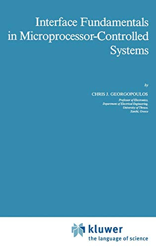 Interface Fundamentals in Microprocessor-Controlled Systems (Intelligent Systems, Control and ...