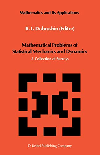 9789027721839: Mathematical Problems of Statistical Mechanics and Dynamics: A Collection of Surveys (Mathematics and its Applications)