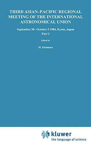 Third Asian-Pacific Regional Meeting of the International Astronomical Union : September 30-October 5 1984, Kyoto, Japan Part 2 - E. Budding