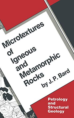 9789027722201: Microtextures of Igneous and Metamorphic Rocks (Petrology and Structural Geology)